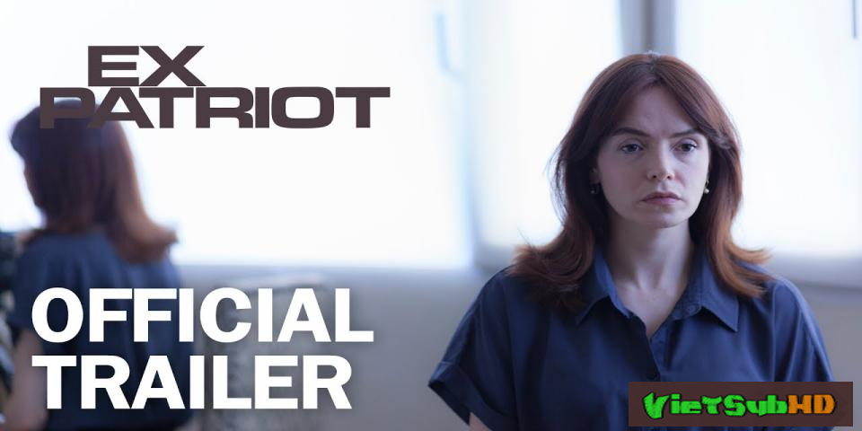 Phim Cuộc Chiến Điệp Viên VietSub HD | ExPatriot 2017