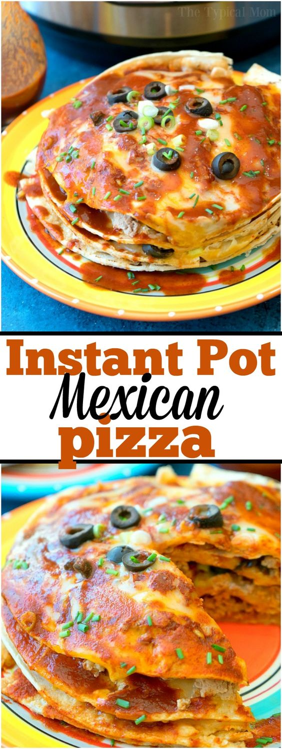 Instant Pot Mexican Pizza Recipes
