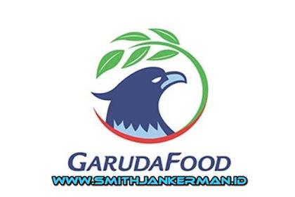 Lowongan PT. Garuda Food Pekanbaru Mei 2018