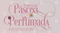 Promoção Páscoa Perfumada Giovanna Baby