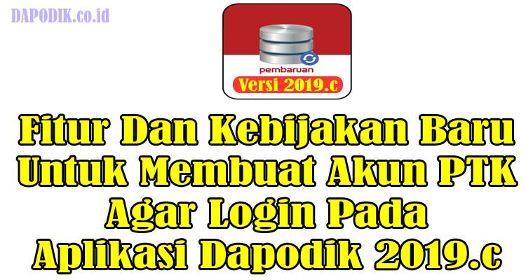 https://www.dapodik.co.id/2019/02/fitur-baru-dan-kebijakan-baru-untuk.html