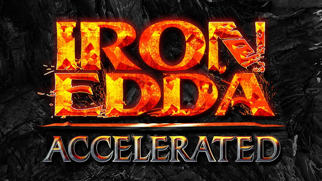 The Iron Edda Accelerated logo on black textured background. The words IRON EDDA are colored orange and red like lava and spitting off bits, and ACCELERATED is in hammered steel color.