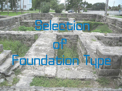 Selection of Foundation Type
