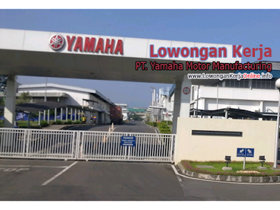 Lowongan Kerja PT Yamaha Motor Indonesia