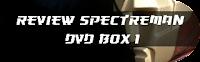 http://www.tokufriends.com/2016/03/review-spectreman-box-1.html