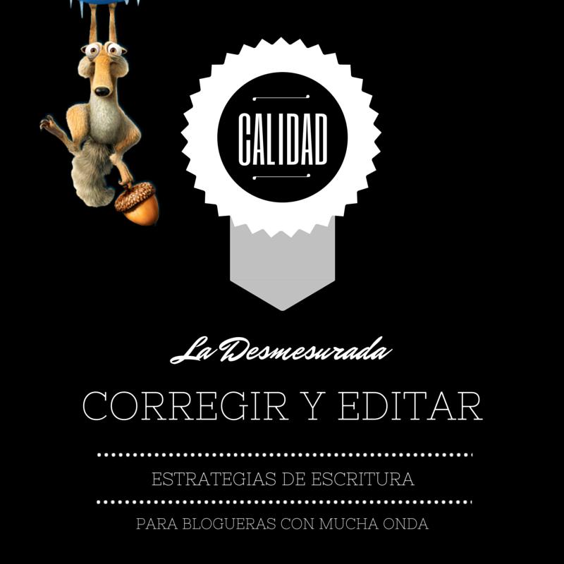 Calidad de contenido: estrategias de corrección y edición.