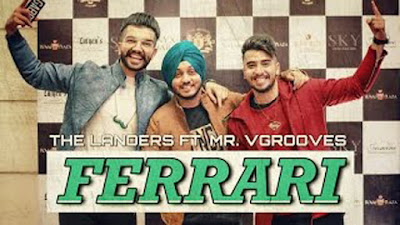 Ferrari Lyrics The Landers & Mr Vgrooves | Punjabi Songs 2017