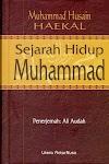 Sejarah Hidup Nabi Muhammad - Husain Haekal