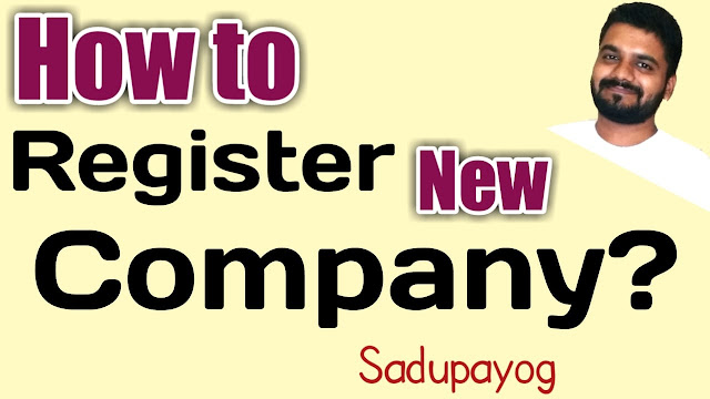 How to Register a New Company and Document Required While New Company Registration?