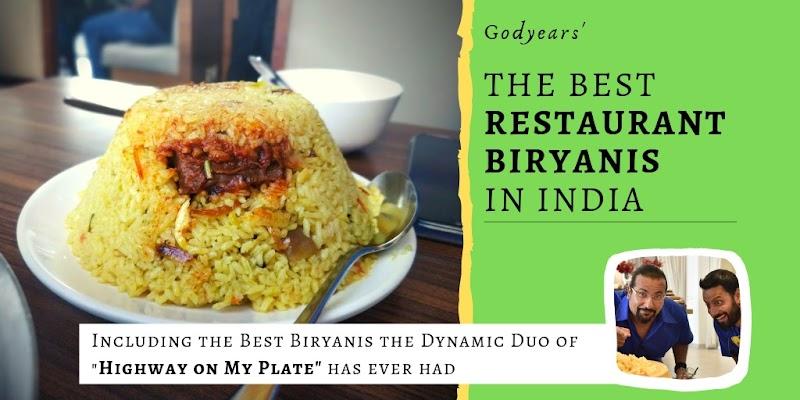 The Best Restaurant Biryanis in India