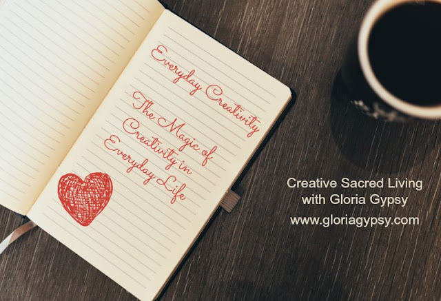 Everyday Creativity with Gloria Gypsy