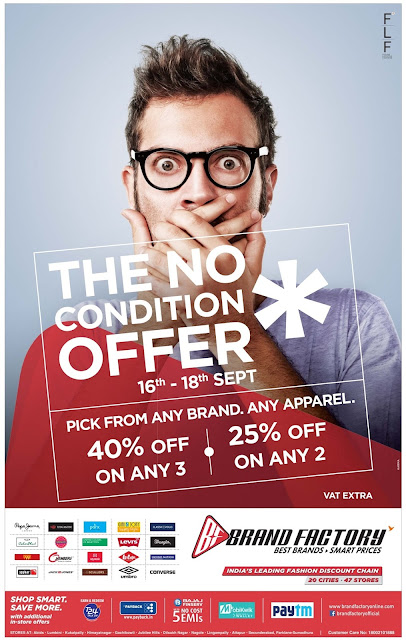 No condition offer in Brandfactory| September 2016 discount offer | Festival offers