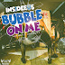 NEW MUSIC - INSIDEEUS - BUBBLE ON ME (ANTHONY RECORDS) @ANTHONYRECORDS
