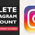 How to Delete Instagram Account Permanently Updated 2019
