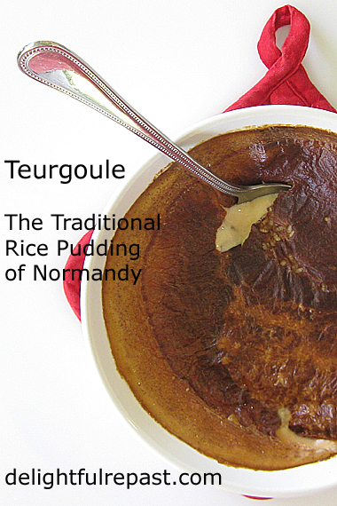 Teurgoule - The Traditional Rice Pudding of Normandy / www.delightfulrepast.com