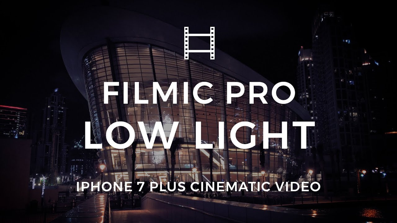 Get a Cinematic Video in Low Light Conditions with you iPhone and FiLMiC Pro