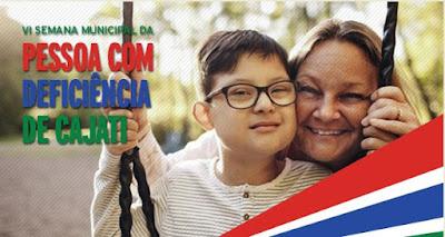 Cajati tem programação especial para a Semana Municipal da Pessoa com Deficiência