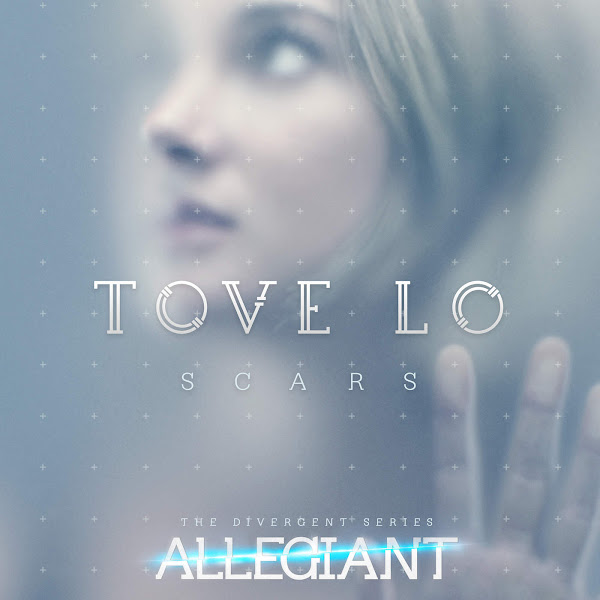 "Tove Lo - Scars (From ""The Divergent Series: Allegiant"") - Single  Cover"