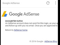 Cara Ampuh Mengatasi Akun Adsense Not Active