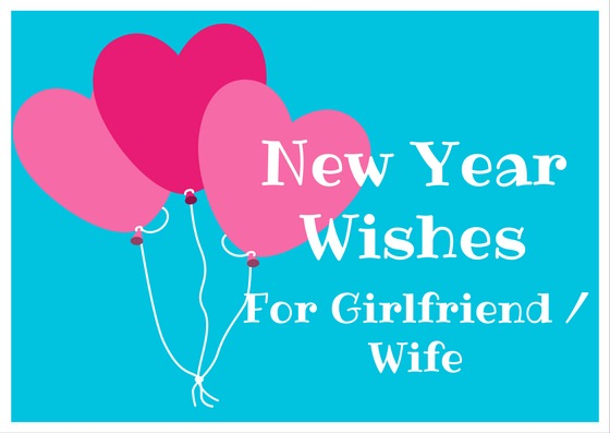 Happy New Year girlfriend Wishes, sms, messages