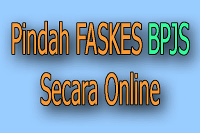 pindah faskes bpjs secara online