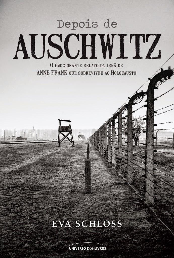 LEITURA I Depois de Auschwitz, Eva Schloss