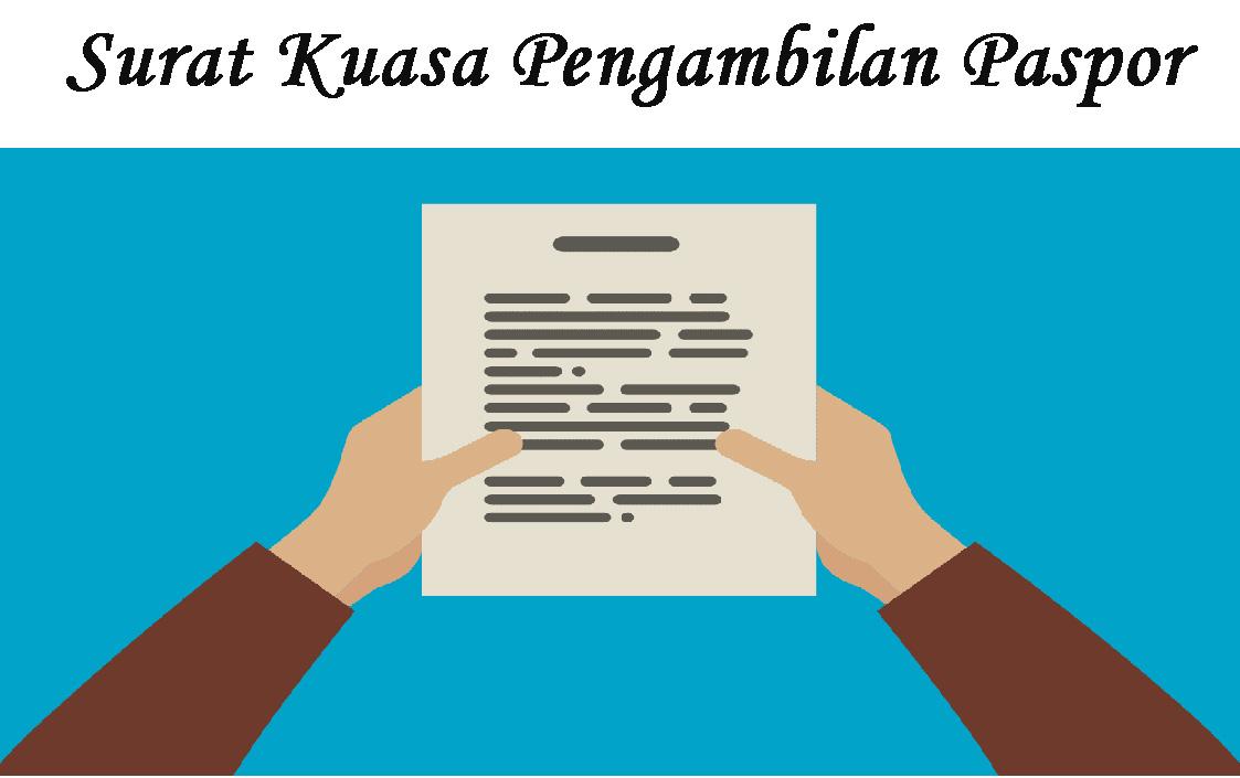 Cari Contoh Surat Contoh Surat Kuasa Pengambilan Paspor