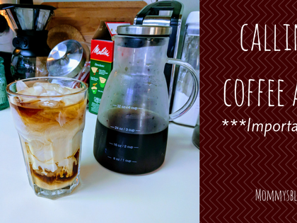 CALLING ALL COFFEE ADDICTS! IMPORTANT NEWS!