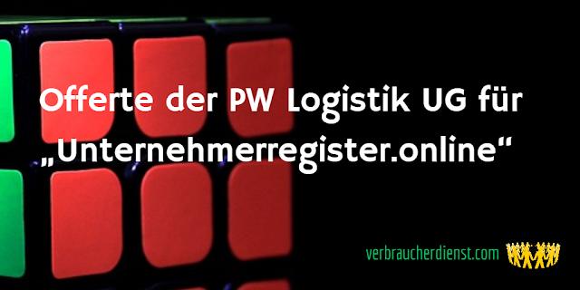 """Titel: Offerte der PW Logistik UG für das Portal """"Unternehmerregister.online"""""""