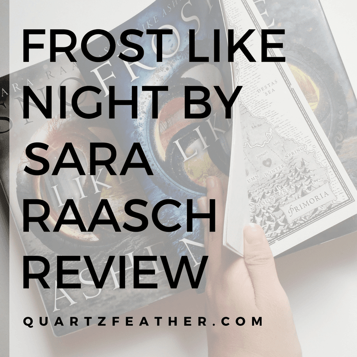 Frost Like Night by Sara Raasch Review