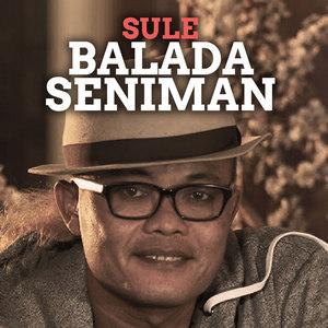 Sule - Balada Seniman
