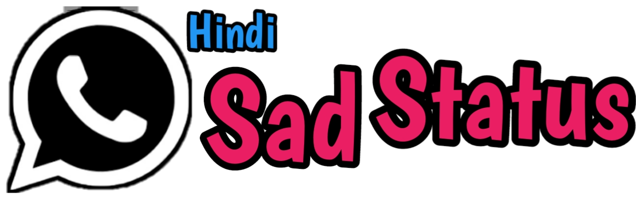 Hindi Sad Status - Sad Status in Hindi for Whatsapp