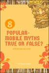 8 Popular mobile related Myths in our mind true or false??
