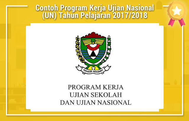 Contoh Program Kerja Ujian Nasional (UN) Tahun Pelajaran 2017/2018