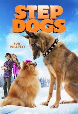 Poster Of Step Dogs 2013 In Hindi Bluray 720P Free Download