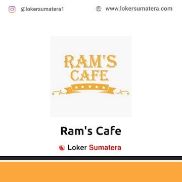 Lowongan Kerja Medan, Ram's Cafe Juni 2021