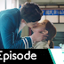 The Shower of Kisses With a Warning - W - Ep 7 Review (Our Thoughts)
