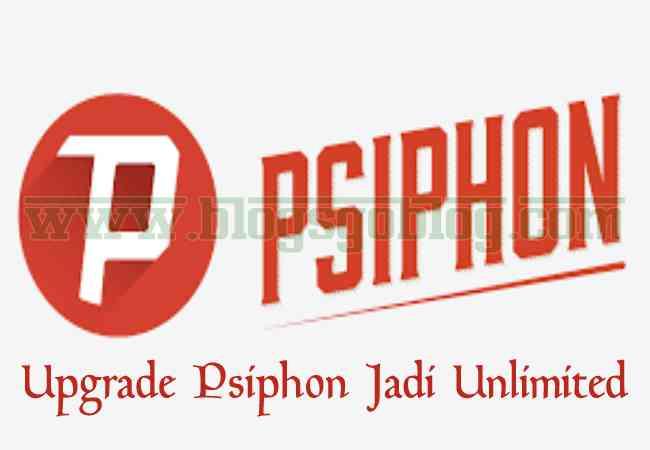 Cara Mudah Upgrade Psiphon Pro Menjadi Unlimited Tanpa Root Terbaru