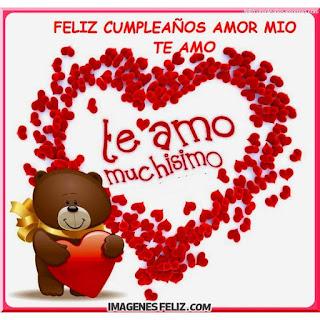 Feliz Cumpleaños Amorcito te amo muchísimo