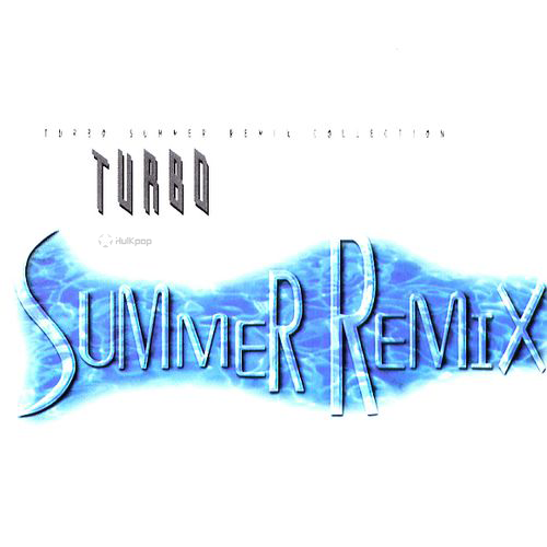 TURBO – Summer Remix