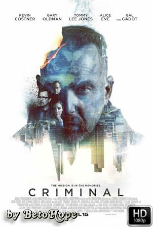 Criminal [1080p] [Latino-Ingles] [MEGA]