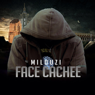 Milouzi - Face Cachee (2016)