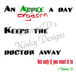 Orgasm a Day by Thianna D's Kinky Designs Copyright Thianna D