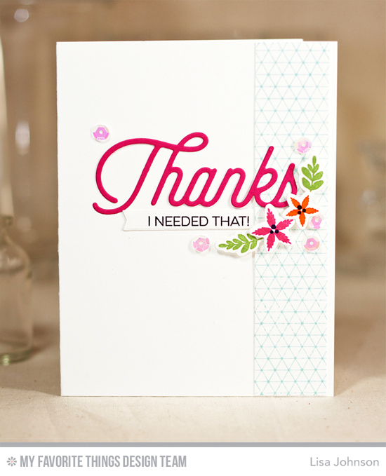 I Needed That Card by Lisa Johnson featuring the Kind Thanks stamp set, Geometric Grid Background stamp, Lisa Johnson Designs Spring Wreath stamp set and Die-namics, and the Twice the Thanks Die-namics #mftstamps