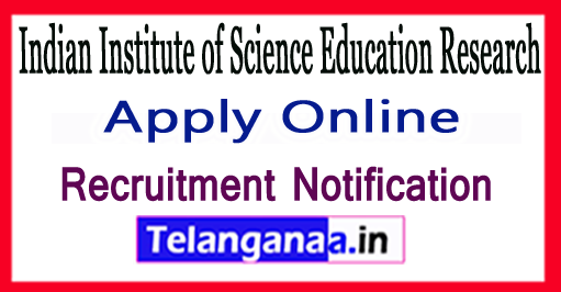 Indian Institute of Science Education Research IISER Thiruvananthapuram Recruitment Notification 2017 Apply