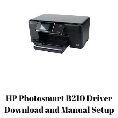 HP Photosmart B210 Driver Download and Manual Setup