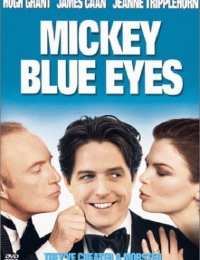 Mickey Blue Eyes | Bmovies