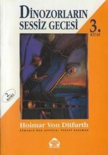 Hoimar Von Ditfurth - Dinozorlarin Sessiz Gecesi 3