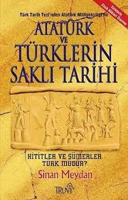 Sinan Meydan - Atatürk Ve Türklerin Saklı Tarihi