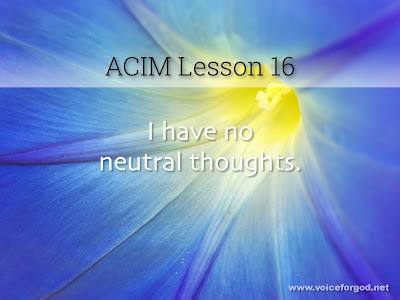 [Image: ACIM-Lesson-016-Workbook-Quote-Wide.jpg]